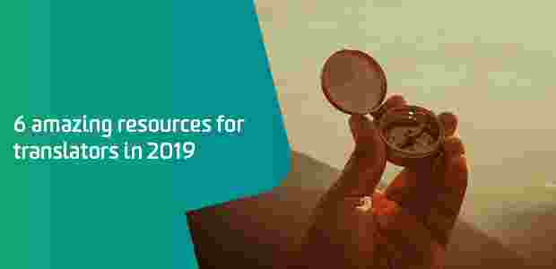 6 amazing resources translators 2019